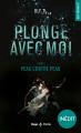 Couverture Plonge avec moi, tome 2 : Peau contre peau Editions Hugo & cie (Poche - New romance) 2020