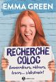 Couverture Recherche Coloc : Emmerdeurs, râleurs, lovers... s'abstenir ! Editions Addictives 2020