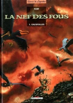 Couverture La Nef des fous, tome 1 : Eaux folles