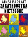 Couverture Ainsi parlait Zarathoustra Editions Feedbooks 2000
