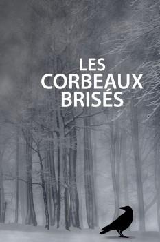 Couverture Les Corbeaux brisés