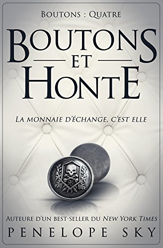 Couverture Boutons, tome 4 : Boutons et honte