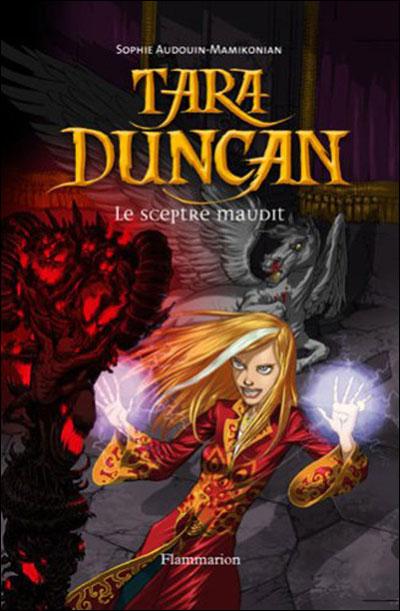 Couverture Tara Duncan, tome 03 : Le sceptre maudit