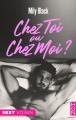 Couverture Chez toi ou chez moi ? Editions Harlequin (HQN) 2020