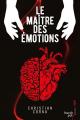 Couverture Le maître des émotions  Editions French pulp (Polar) 2018