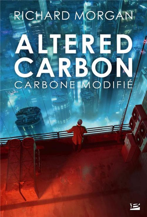 Couverture Le cycle de Takeshi Kovacs, tome 1 : Carbone modifié