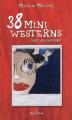 Couverture 38 mini westerns (avec des fantômes) Editions Pylone 2009