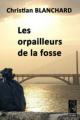 Couverture Les orpailleurs de la fosse Editions Lherminier 2016