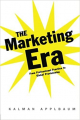 Couverture The Marketing Era: From Professional Practice to Global Provisioning  Editions Routledge 2003