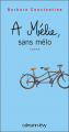 Couverture À Mélie, sans mélo Editions Calmann-Lévy 2008