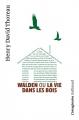 Couverture Walden ou la vie dans les bois / Walden Editions Gallimard  (L'imaginaire) 2017
