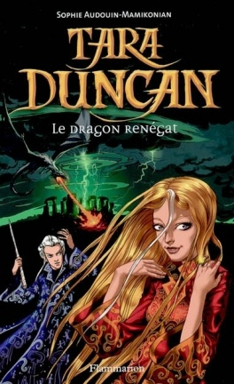 Couverture Tara Duncan, tome 04 : Le dragon renégat