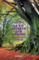 Couverture La vie secrète des arbres Editions Les arènes 2017