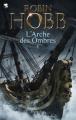 Couverture Les aventuriers de la mer / L'arche des ombres, intégrale, tome 1 Editions Pygmalion (Fantasy) 2013