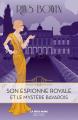 Couverture Son espionne royale, tome 2 : Son espionne royale et le mystère bavarois Editions Robert Laffont 2019