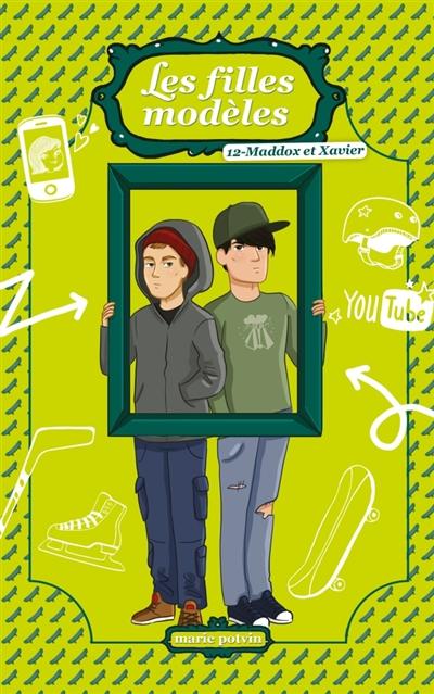 Couverture Les filles modèles, hors-série : Maddox et Xavier
