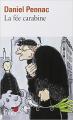 Couverture La saga Malaussène, tome 2 : La fée carabine Editions Gallimard  2012