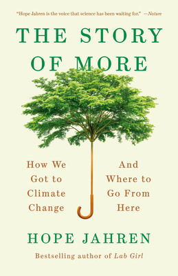 Couverture The Story of More: How We Got to Climate Change and Where to Go from Here