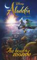 Couverture Aladdin : Au bout du monde Editions Disney / Hachette 2019