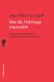 Couverture Mai 68, l'héritage impossible Editions La découverte (Poche) 2006