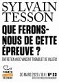 Couverture Que ferons-nous de cette épreuve ? Editions Gallimard  2020