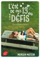 Couverture L'été de mes 13 défis Editions Le Livre de Poche (Jeunesse) 2020