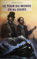 Couverture Le tour du monde en quatre-vingts jours / Le tour du monde en 80 jours Editions Flammarion (Jeunesse) 2011