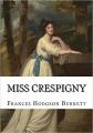 Couverture Miss Crespigny Editions Createspace Independent Publishing Platform 2015
