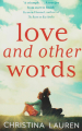 Couverture Love and Other Words Editions Piatkus Books 2018