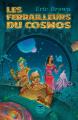 Couverture Les ferrailleurs du cosmos Editions Le Bélial' 2018