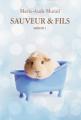 Couverture Sauveur & fils, tome 1 Editions Casterman / L'Ecole des Loisirs 2017