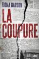 Couverture La coupure Editions 12-21 2018