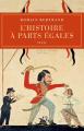 Couverture L'Histoire à parts égales Récits d'une rencontre, Orient-Occident (XVIe-XVIIe siècle) Editions Seuil (Histoire) 2011