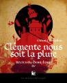 Couverture Récits du Demi-Loup, tome 4 : Clémente nous soit la pluie Editions Les Moutons Electriques (La bibliothèque voltaïque) 2020