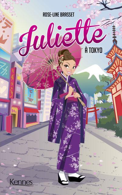 Couverture Juliette, tome 13 : Juliette à Tokyo (roman)