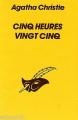 Couverture Cinq heures vingt-cinq Editions Le Masque 1991