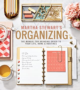 Couverture Martha Stewart's Organizing: The Manual for Bringing Order to Your Life, Home & Routines