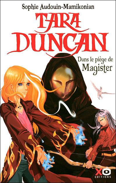 Couverture Tara Duncan, tome 06 : Dans le piège de Magister