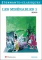 Couverture Les Misérables, abrégé, tome 1 Editions Flammarion (GF - Etonnants classiques) 2006