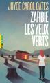 Couverture Zarbie les yeux verts Editions Gallimard  (Pôle fiction) 2020