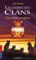 Couverture La Guerre des clans, cycle 1, tome 6 : Une sombre prophétie Editions Pocket (Jeunesse) 2010
