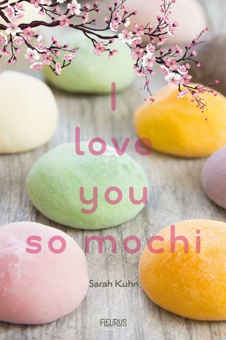 Couverture I Love You So Mochi