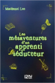 Couverture Les mésaventures d'un apprenti séducteur Editions 12-21 2020