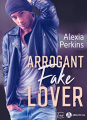 Couverture Arrogant Fake Lover Editions Addictives 2020