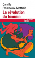 Couverture La révolution du féminin Editions Folio  (Essais) 2020