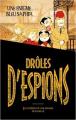 Couverture Drôles d'espions, tome 1 : Une énigme bleu saphir Editions Hachette 2020