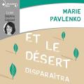 Couverture Et le désert disparaîtra Editions Gallimard  2020