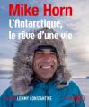 Couverture L'Antarctique, le rêve d'une vie Editions Lizzie 2019