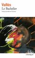 Couverture Le bachelier Editions Folio  (Classique) 2020