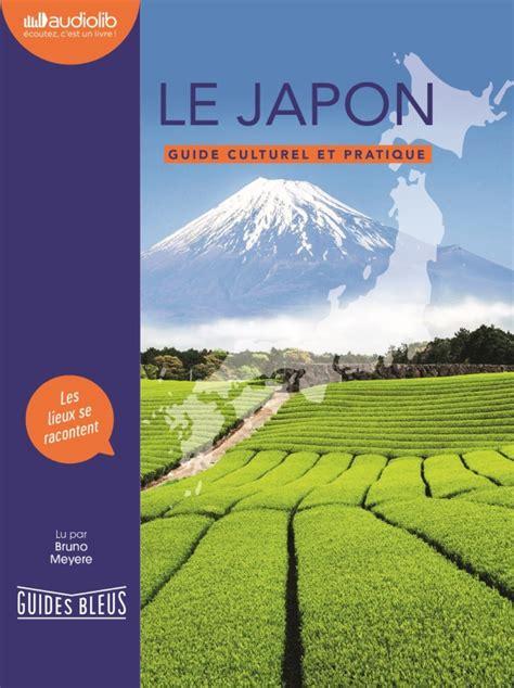 Couverture Le Japon : Guide culturel et pratique